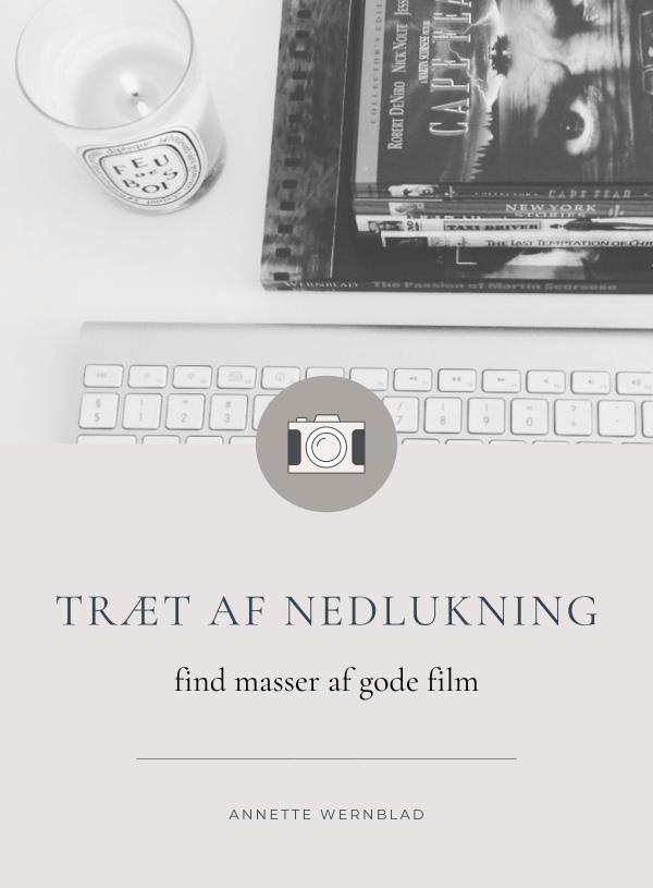 Mangler du gode film?