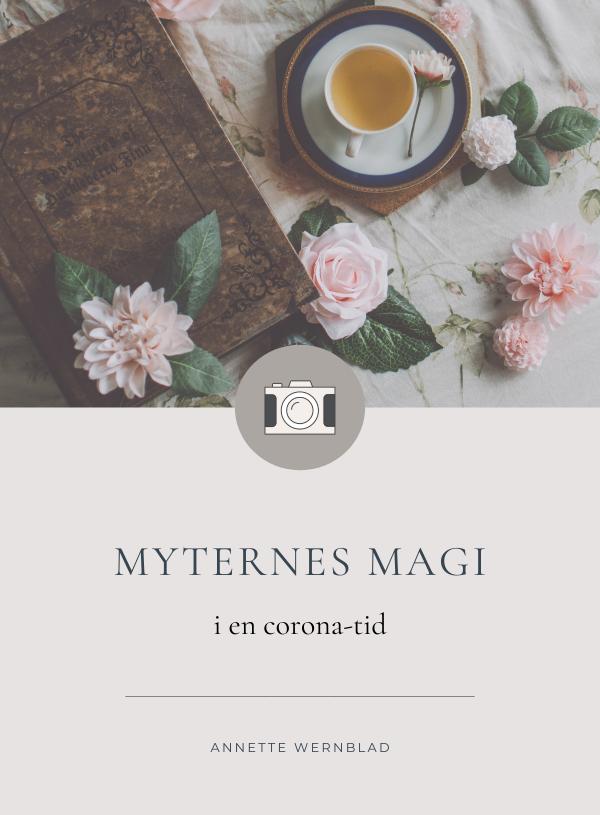 Myternes magi i en Corona-tid